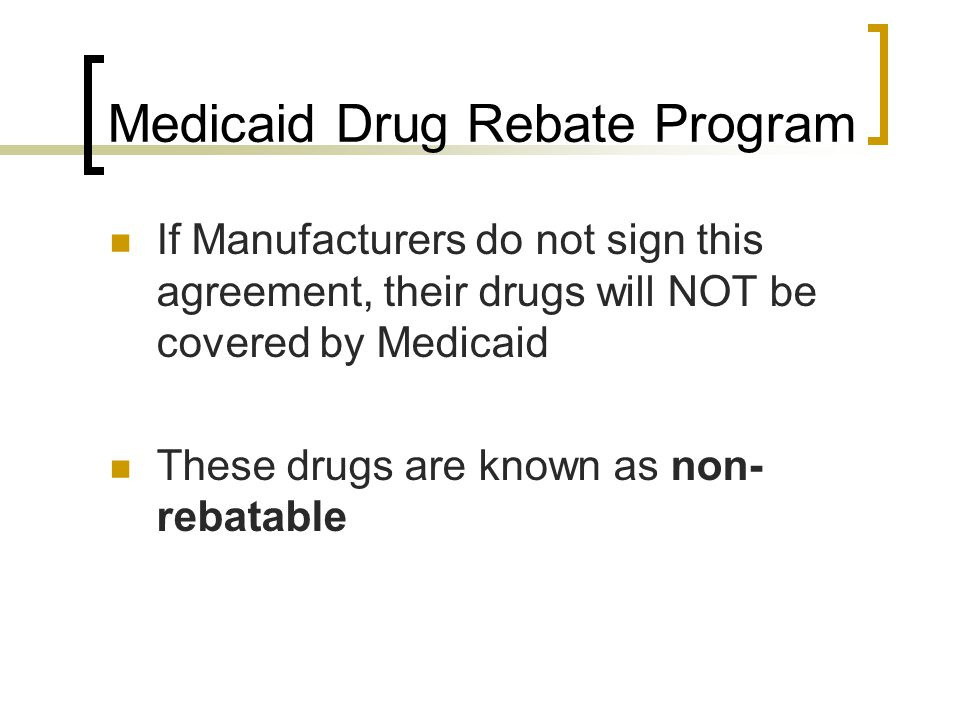 Medicaid Drug Rebate Program
