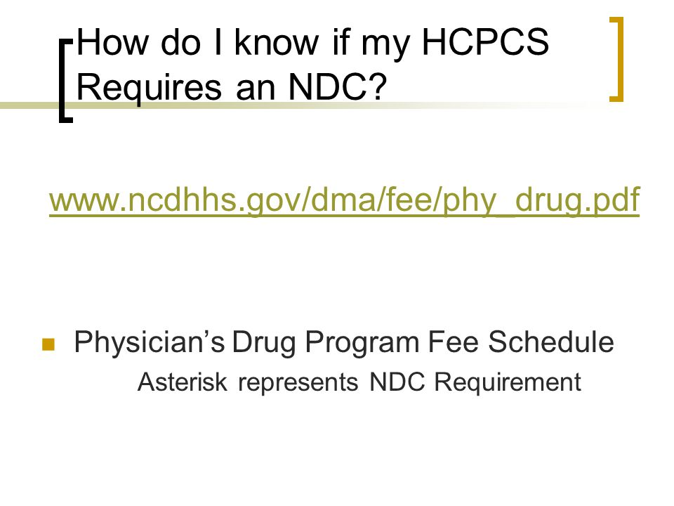 How do I know if my HCPCS Requires an NDC