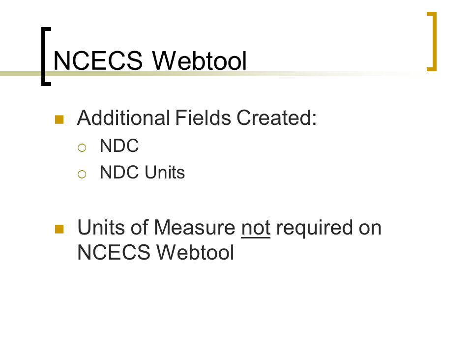 NCECS Webtool Additional Fields Created: