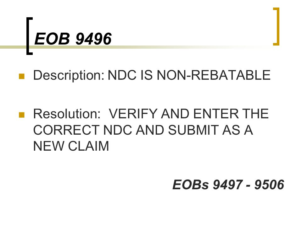 EOB 9496 Description: NDC IS NON-REBATABLE