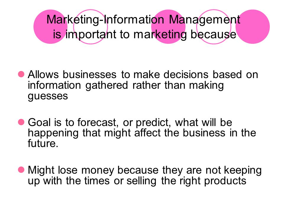 Marketing-Information Management is important to marketing because
