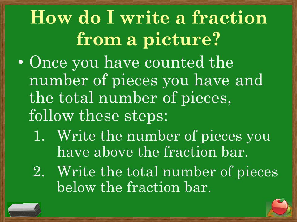 How do I write a fraction from a picture