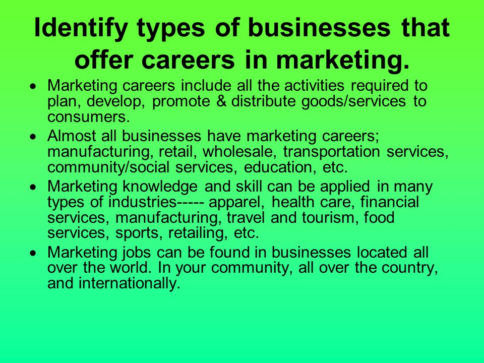 Identify types of businesses that offer careers in marketing.