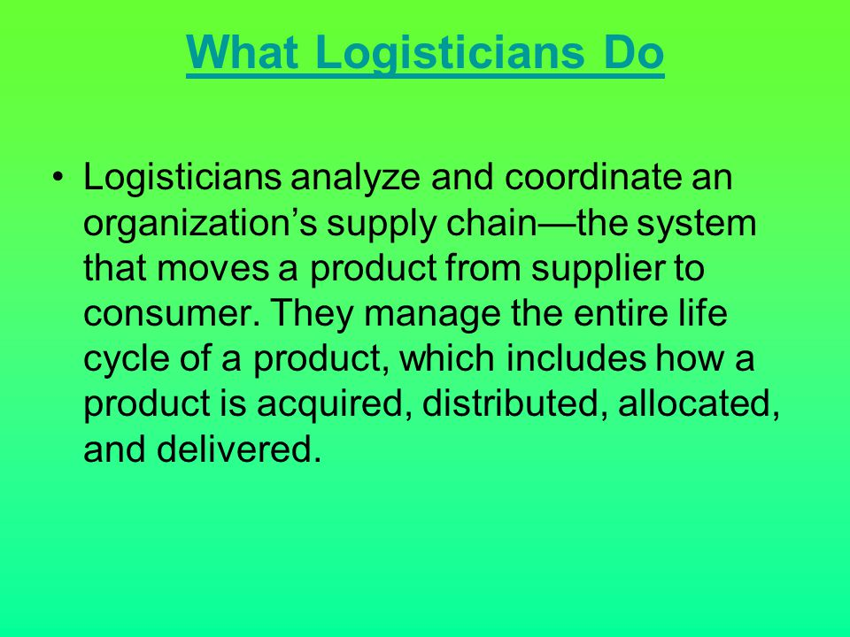 What Logisticians Do