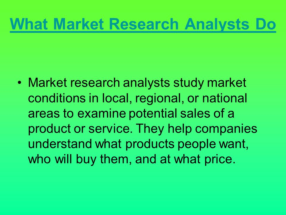What Market Research Analysts Do