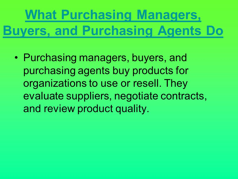 What Purchasing Managers, Buyers, and Purchasing Agents Do