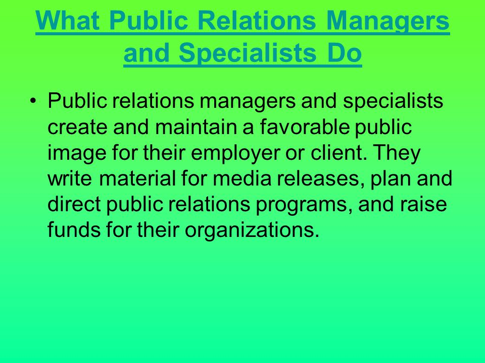 What Public Relations Managers and Specialists Do