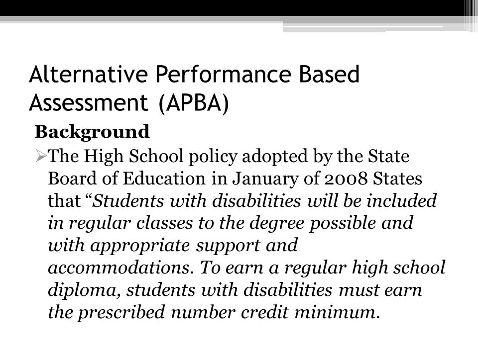 Alternative Performance Based Assessment (APBA)