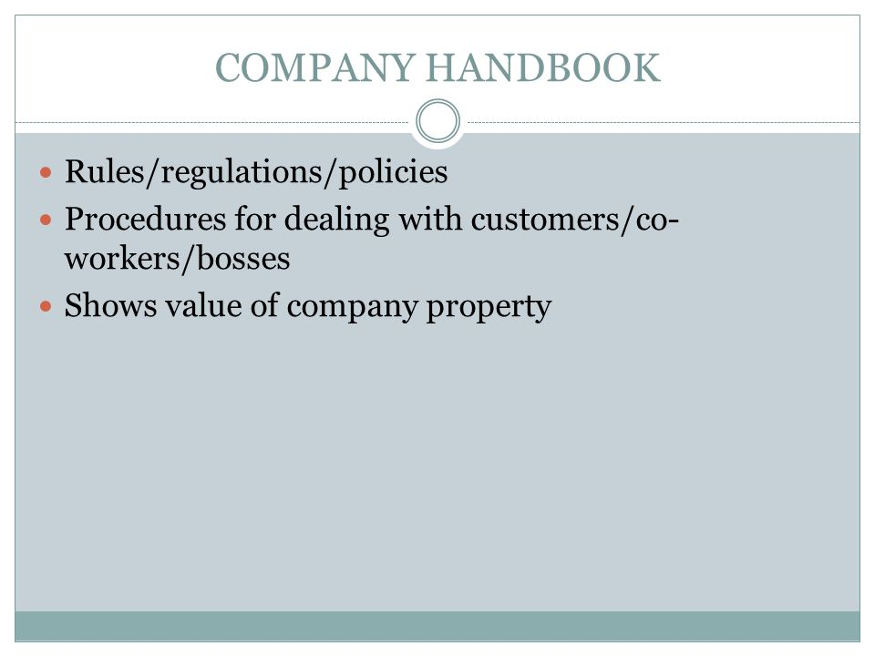 Company Handbook Rules/regulations/policies