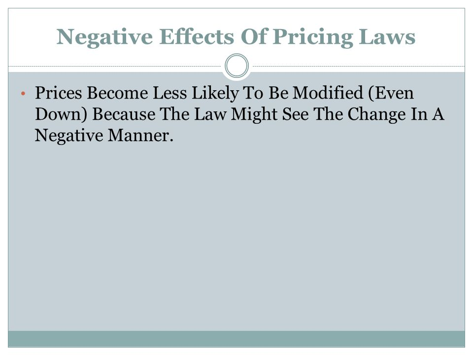 Negative Effects Of Pricing Laws