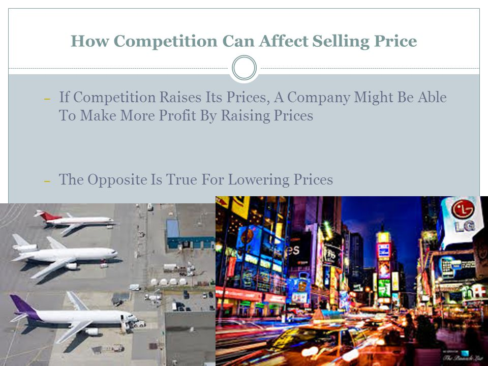 How Competition Can Affect Selling Price