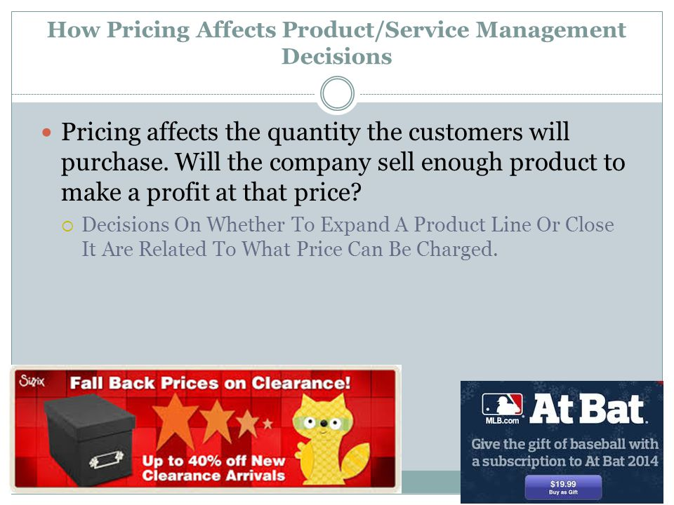 How Pricing Affects Product/Service Management Decisions