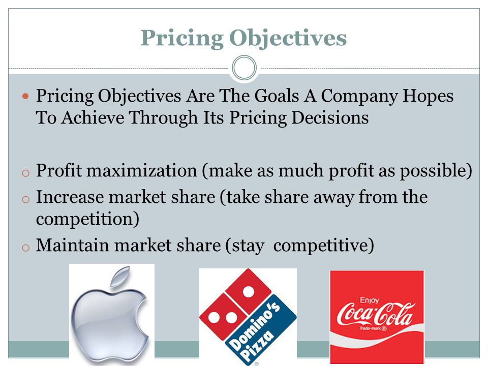 Pricing Objectives Pricing Objectives Are The Goals A Company Hopes To Achieve Through Its Pricing Decisions.