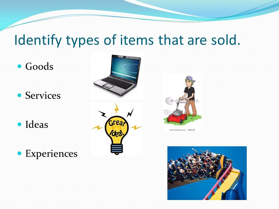 Identify types of items that are sold.
