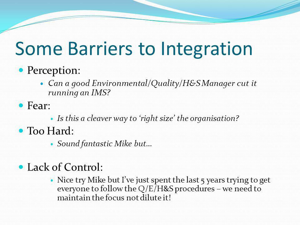 Some Barriers to Integration