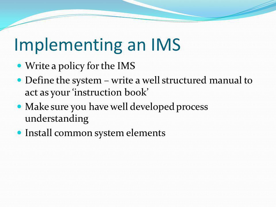 Implementing an IMS Write a policy for the IMS