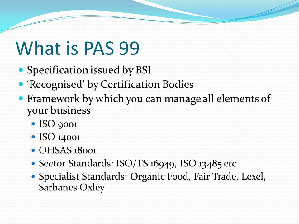 What is PAS 99 Specification issued by BSI