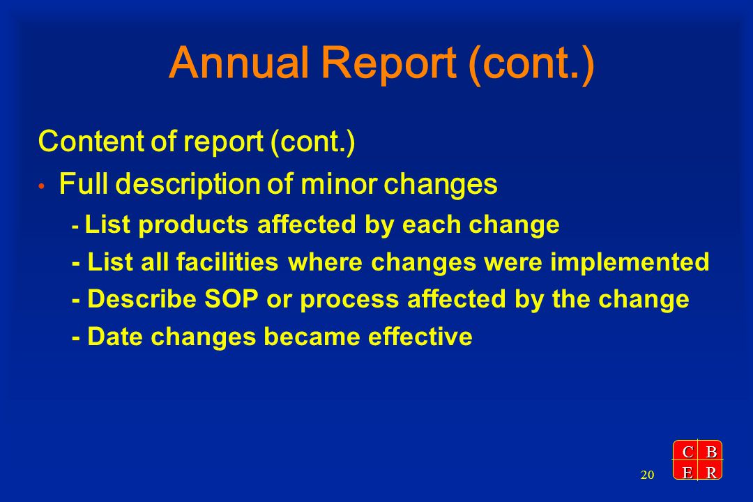 Annual Report (cont.) Content of report (cont.)