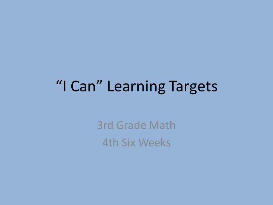 I Can Learning Targets