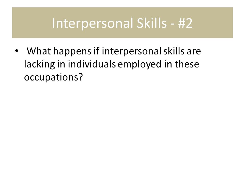 Interpersonal Skills - #2