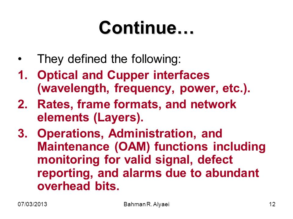 Continue… They defined the following:
