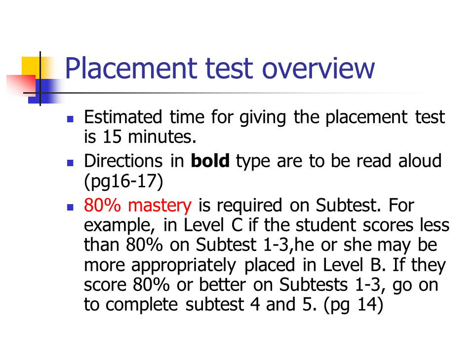 Placement test overview