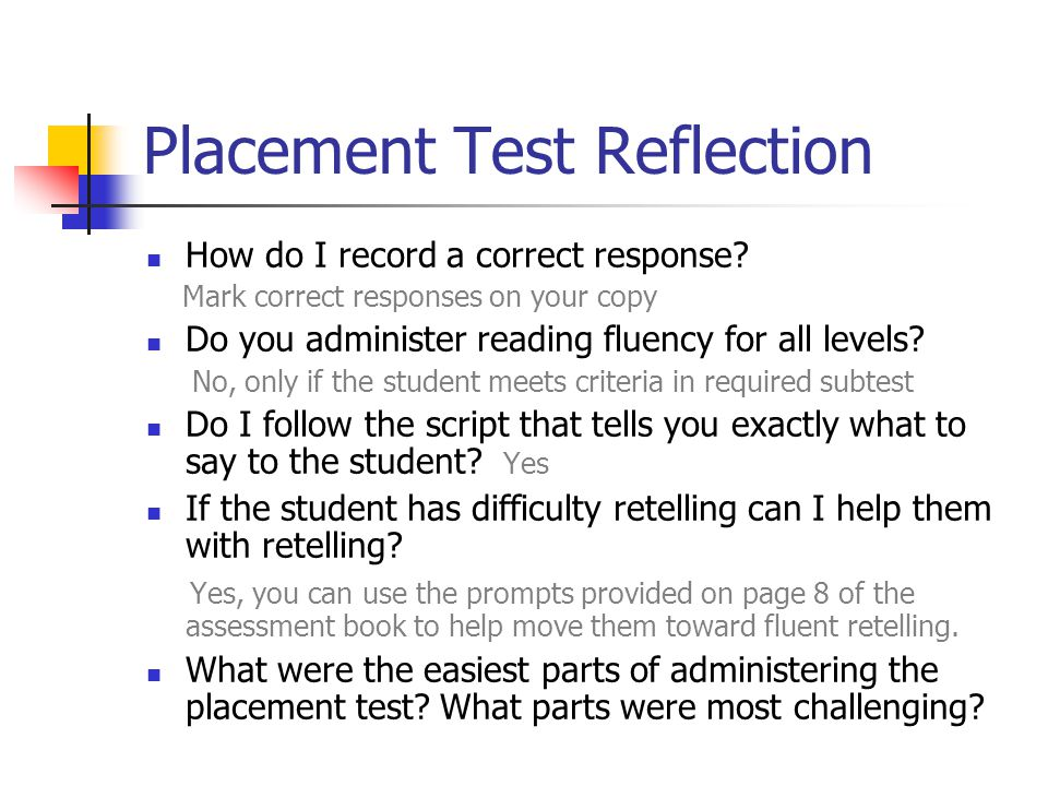 Placement Test Reflection