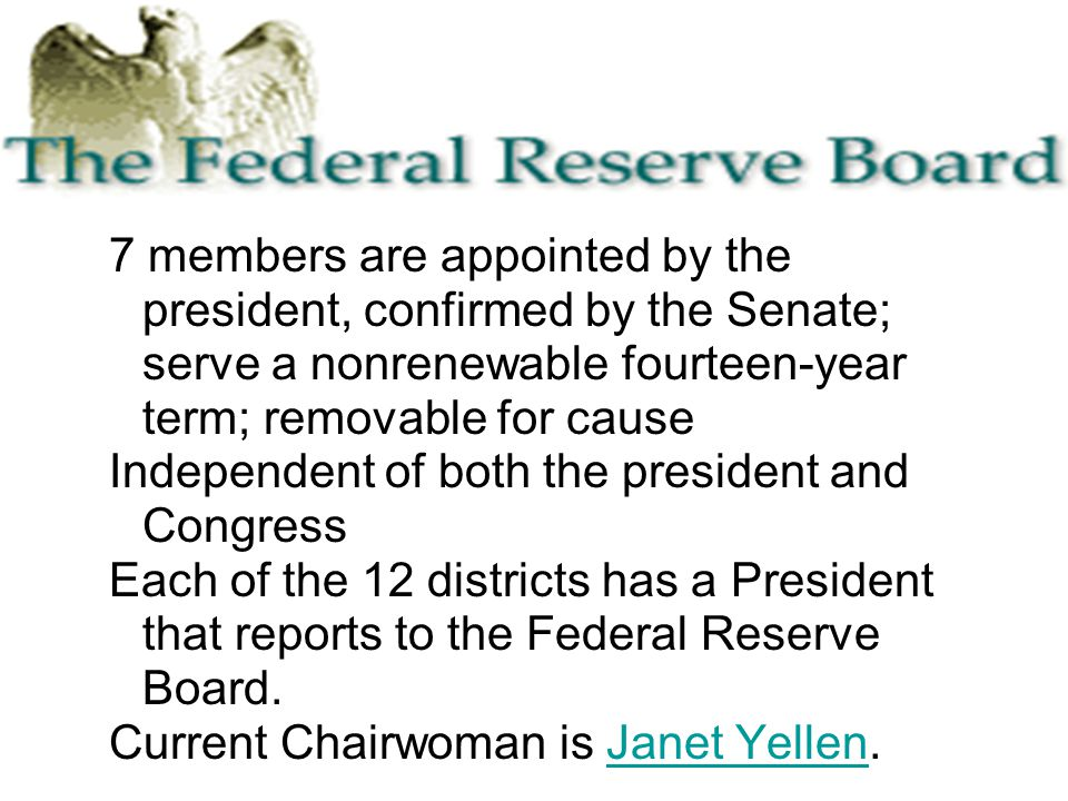 7 members are appointed by the president, confirmed by the Senate; serve a nonrenewable fourteen-year term; removable for cause