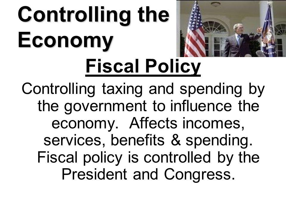 Controlling the Economy