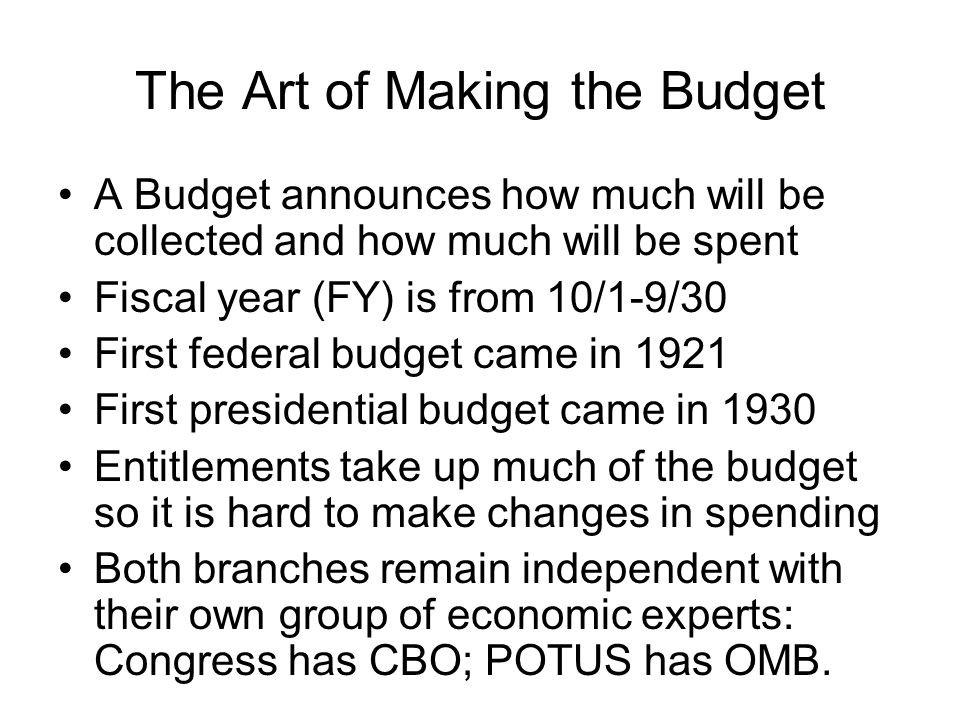 The Art of Making the Budget