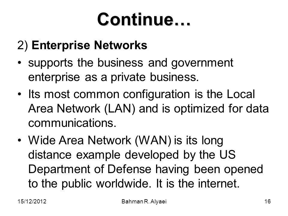 Continue… 2) Enterprise Networks