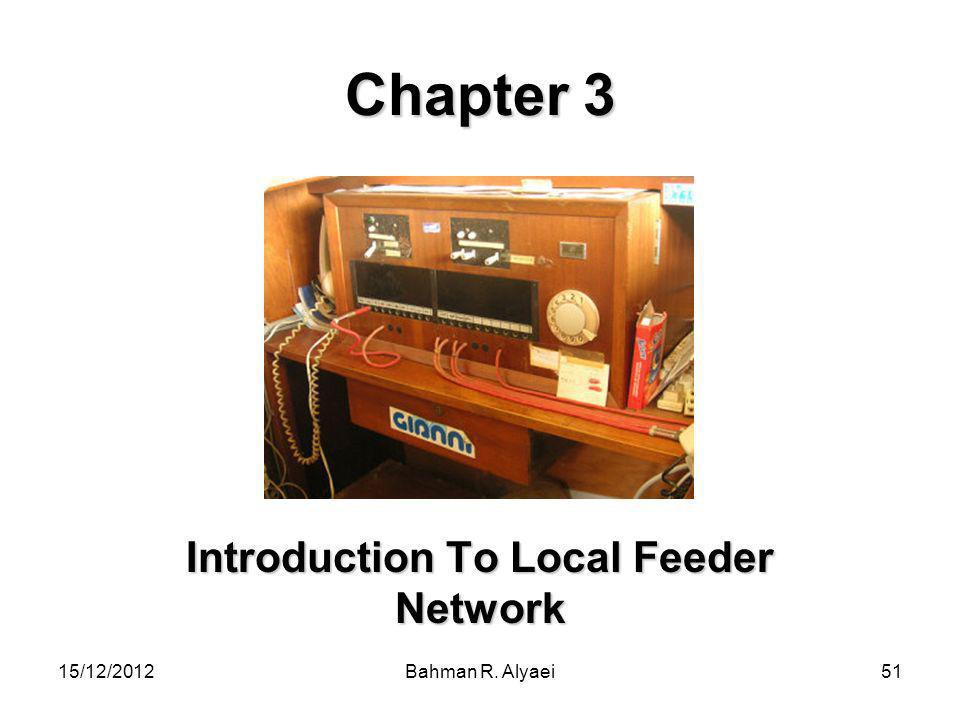 Introduction To Local Feeder Network