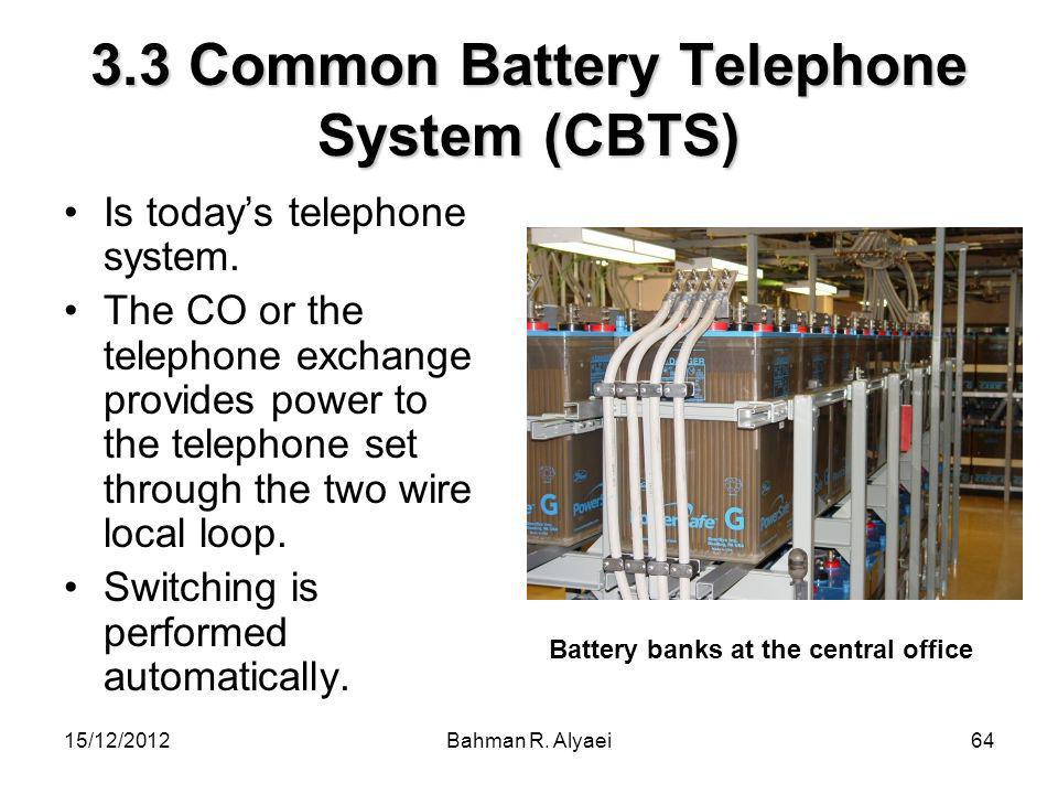 3.3 Common Battery Telephone System (CBTS)