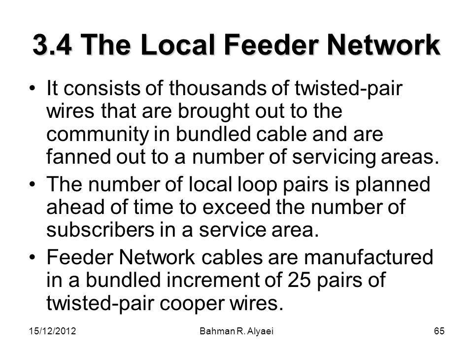 3.4 The Local Feeder Network