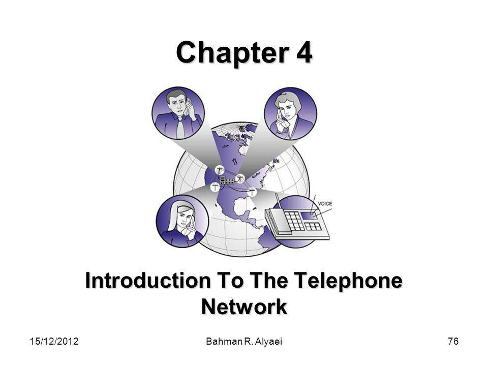 Introduction To The Telephone Network