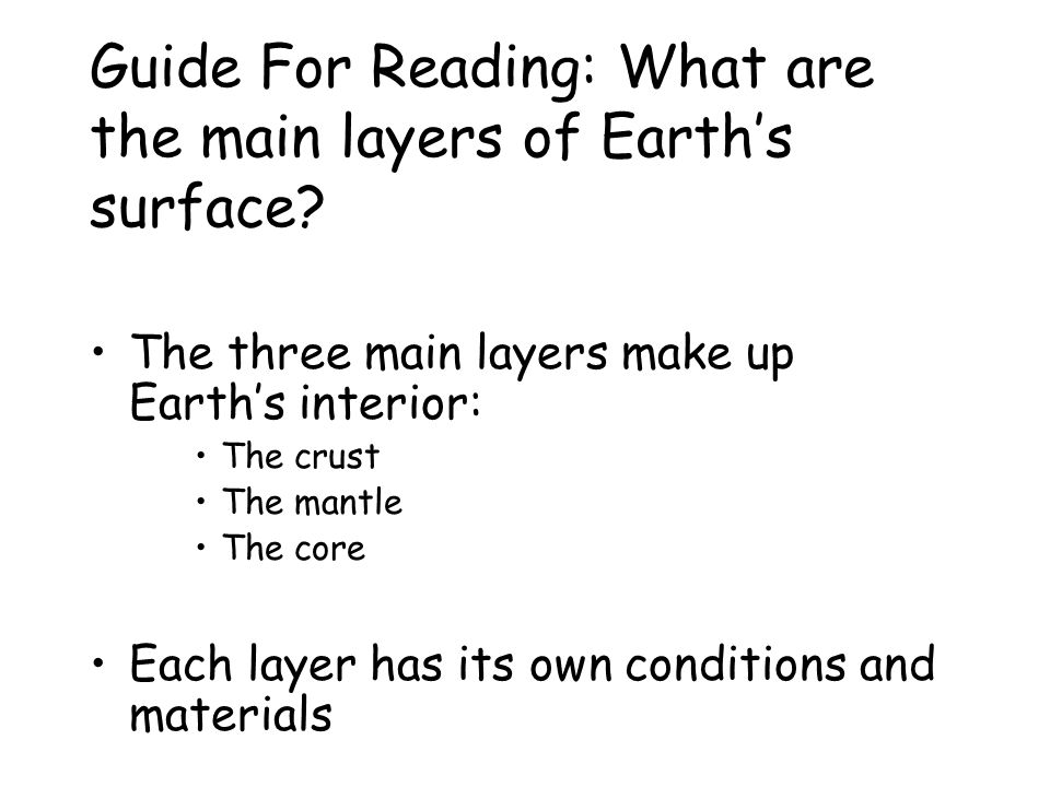 Guide For Reading: What are the main layers of Earth's surface