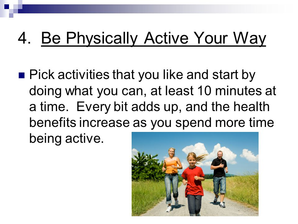 4. Be Physically Active Your Way