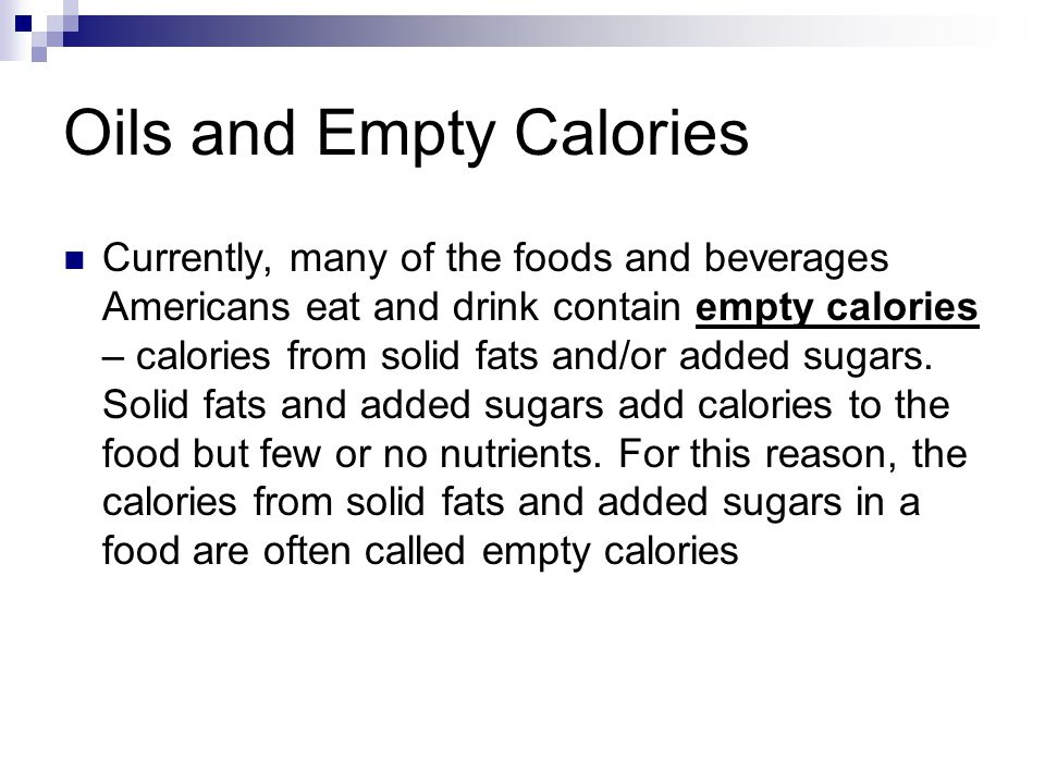 Oils and Empty Calories