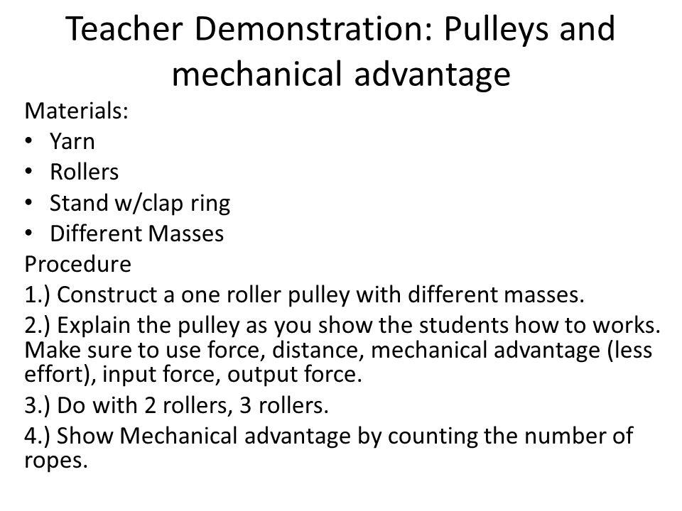 Teacher Demonstration: Pulleys and mechanical advantage
