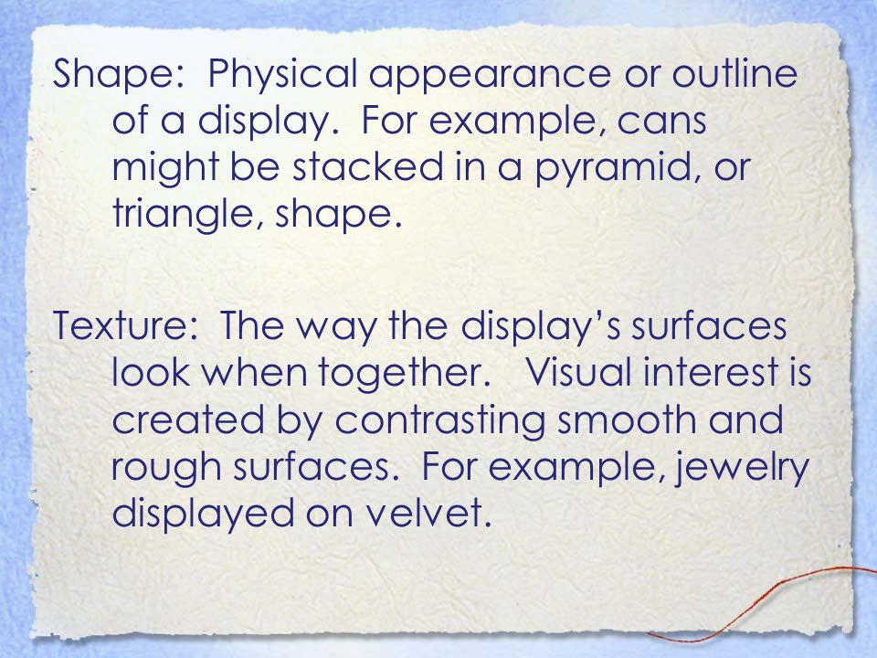 Shape: Physical appearance or outline of a display