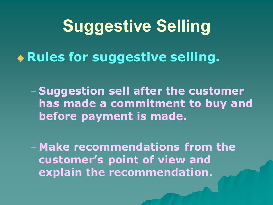 Suggestive Selling Rules for suggestive selling.