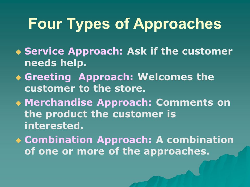 Four Types of Approaches