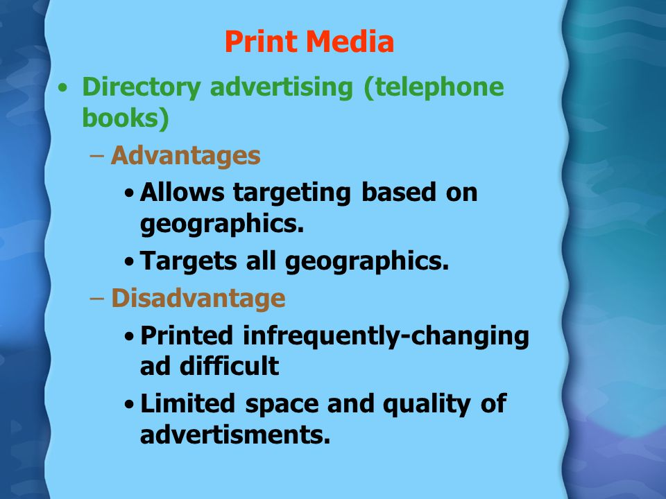 Print Media Directory advertising (telephone books) Advantages