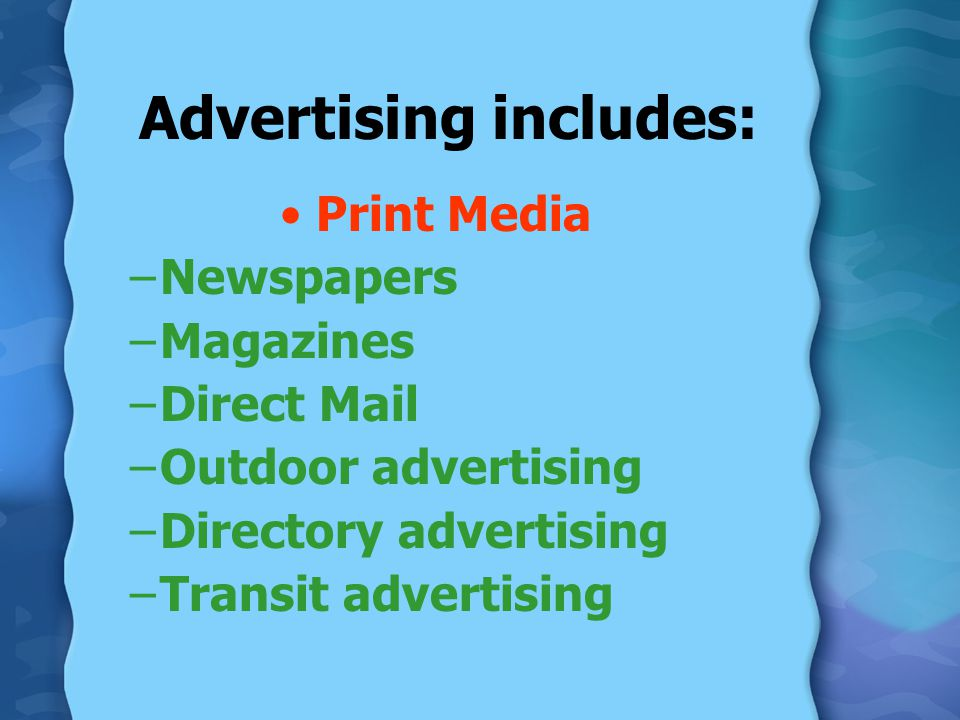 Advertising includes: