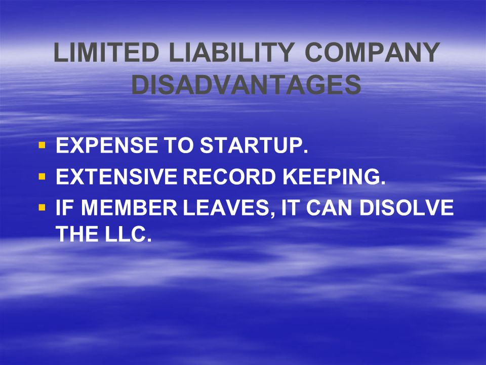 LIMITED LIABILITY COMPANY DISADVANTAGES