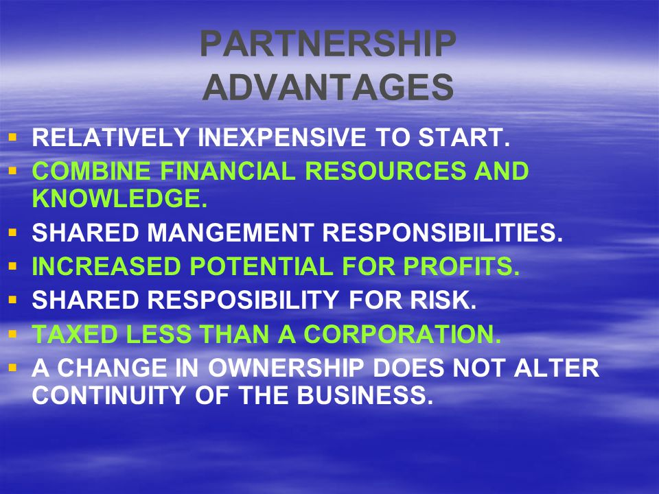 PARTNERSHIP ADVANTAGES
