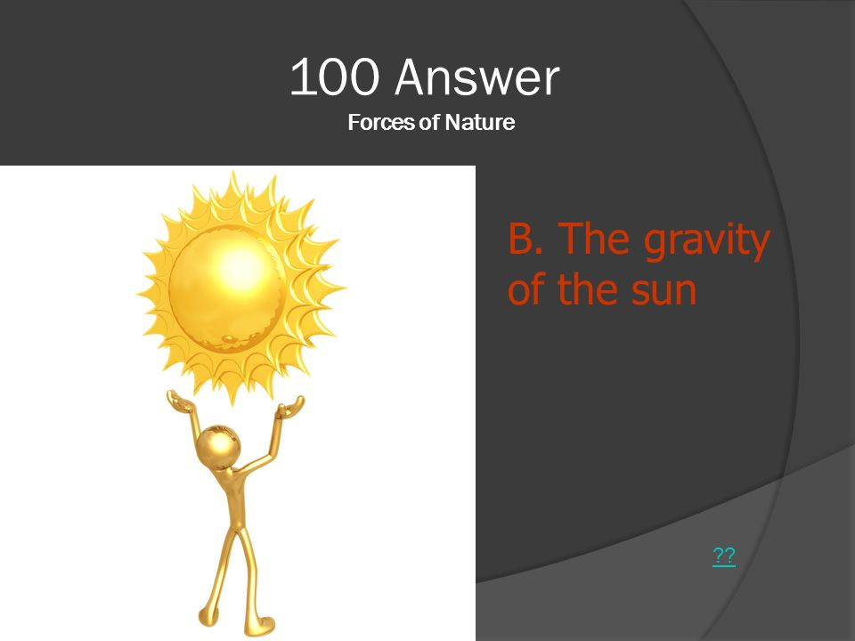 100 Answer Forces of Nature