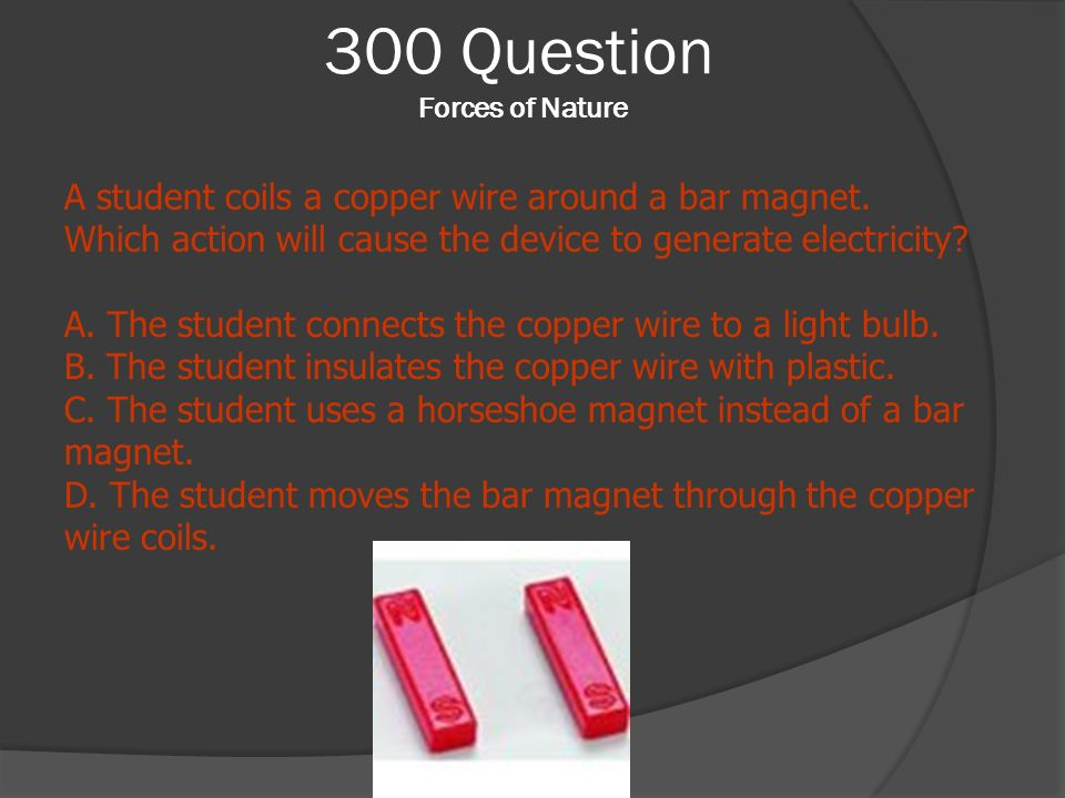 300 Question Forces of Nature