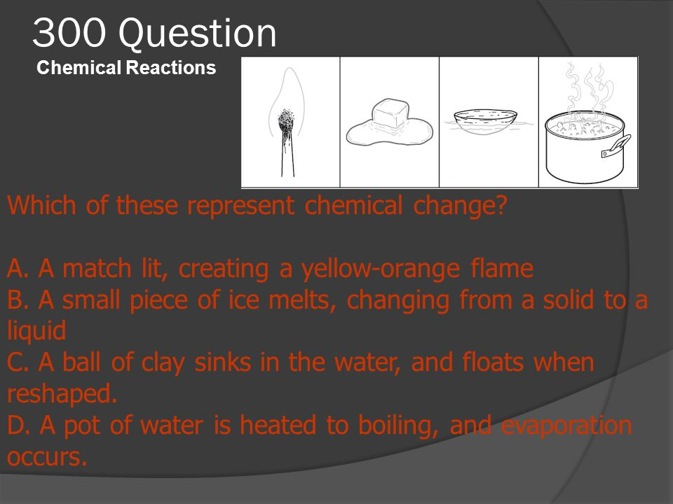 300 Question Chemical Reactions