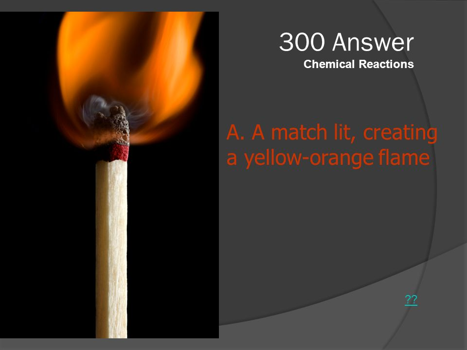 300 Answer Chemical Reactions